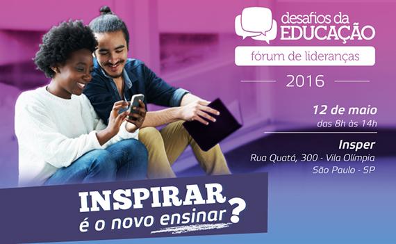 Conheça os palestrantes do Fórum de Lideranças: Desafios da Educação